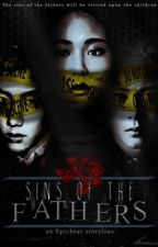 Sins Of The Fathers by wewerewriters