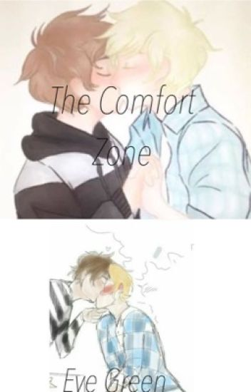 The Comfort Zone  ¥~A Garrence FF~¥