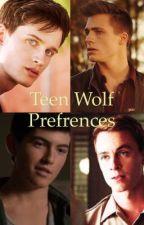 Teen wolf preferences. by GabrielaFrontczak