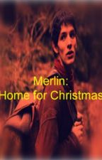 Merlin: Home for Christmas by EmmaWilliams66