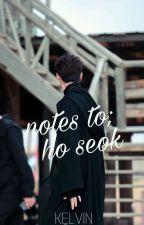 notes to hoseok - [hyungwonho] by hunforhyun