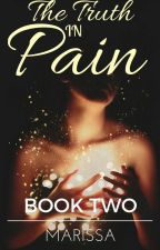 The Truth in Pain | Book Two of the In Pain Trilogy by janmwhite