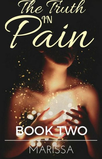 The Truth in Pain | Book Two of the In Pain Trilogy