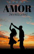 Amor Incondicional by PequenaDoBoo88