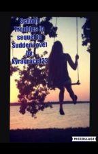 School Troubles (sequel to Sudden Love) by kyragrace123