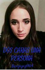 DOS CARAS UNA PERSONA by azazaz6604