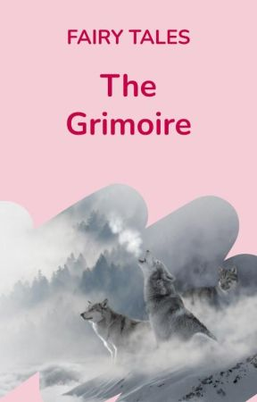 The Grimoire by WattpadFairytales