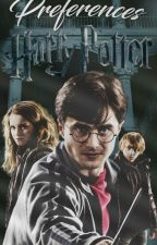Imaginas and Preferences→ Harry Potter ||Part 2 by -Weaxley-
