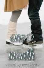 One Month by annabryceb