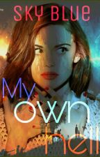 My own hell (#Wattys2018) by Sky_blue57