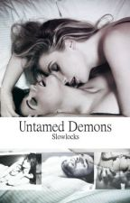 Untamed Demons (Menage FFM) by slowlocks