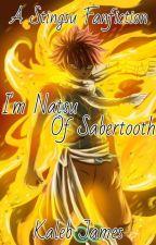 I'm Natsu Of Sabertooth ~Book 1~ [Stingsu] by NightRaven15