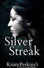 Silver Streak by KristyPerkins3