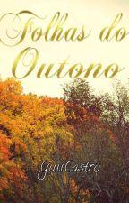 Folhas do Outono by GuiiCastro