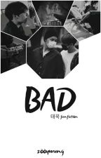 BAD • vkook by sooywung