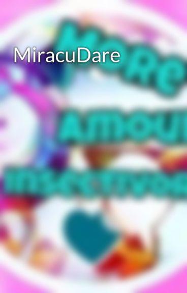 MiracuDare