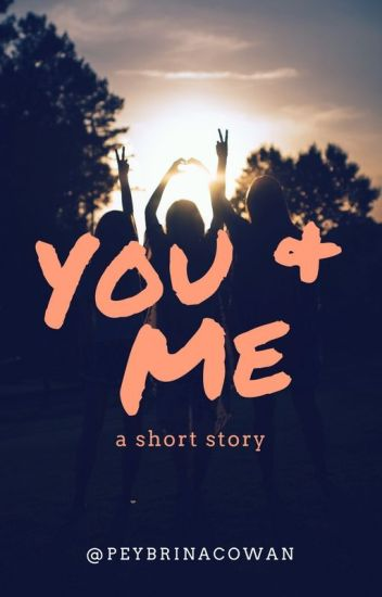 You and Me | Peybrina