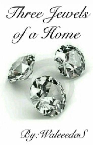 Three Jewels Of A Home