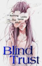 Blind Trust by MikiraNanami
