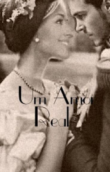 Um amor real!