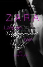 Zara- lass es Vergangenheit sein by yasemin_64