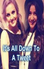 It's All Down To A Tweet (Perrie Edwards fan fic) by AmazingJai2302