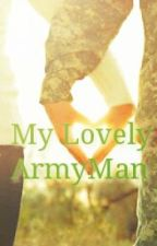 My Lovely ArmyMan by MadeDesiana