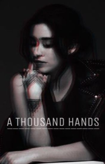 A Thousand Hands
