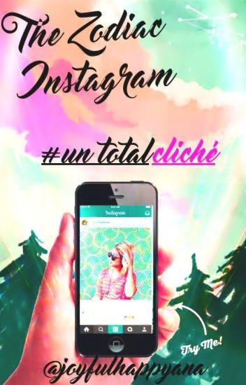 The Zodiac Instagram: un total cliché