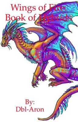 Wings Of Fire Book Of Hybrids Rainslide Wattpad