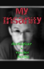 My Insanity ~ Darkiplier X Reader by bum_bum04