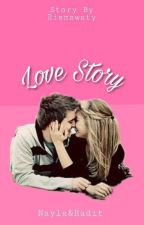 Love Story [REVISI] by riismawty24