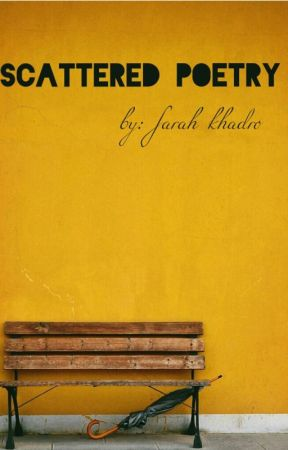 Scattered Poetry by ffarahkkadro