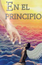 En el Principio. by Crizzy37