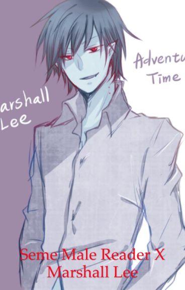 Seme Male Reader X Marshall Lee
