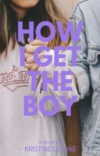 How I Get The Boy by _fearlessdreamer