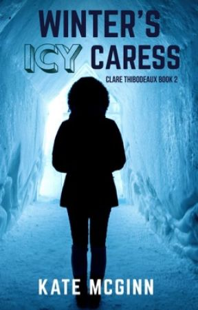 Winter's Icy Caress (Clare Thibodeaux Series Book 2) by KateMcGinn09