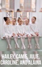 Hailey, Camie, Julie, Caroline and Alaina by CopperAdoption
