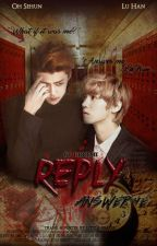 [Trad] Reply {Answer Me} » HunHan by little-peach