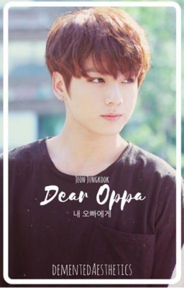 Dear Oppa || Jeon Jungkook
