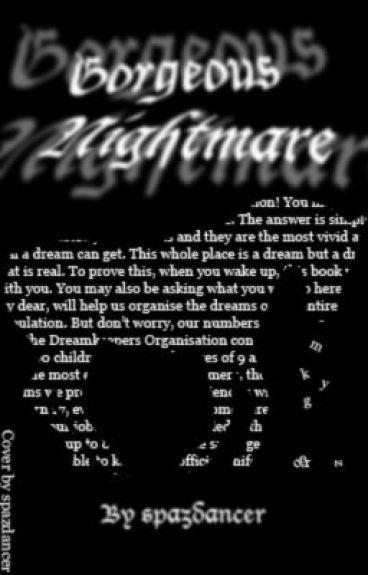 Gorgeous Nightmare