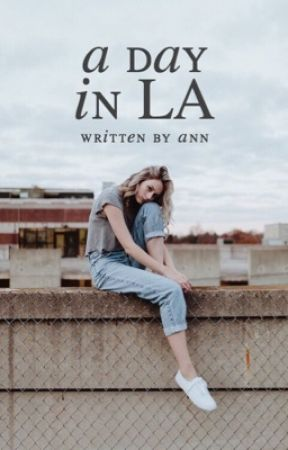 A Day In LA by maysvogue