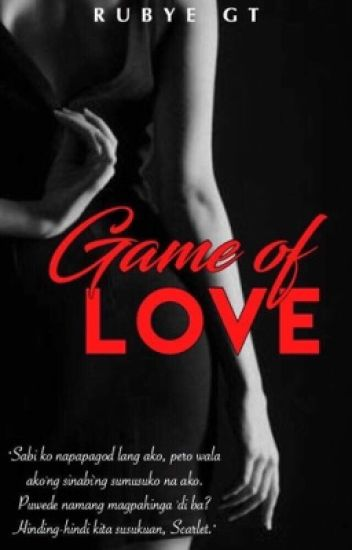 Game of Love (ON HOLD)