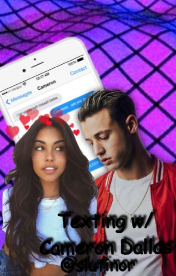 Texting with Cameron Dallas <<Редакция>>