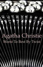 Agatha Christie Novels Worst to Best by Murderer by ZAdibKhouri