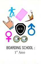 Boarding School : 1º Ano by Garotas-Do-Blog