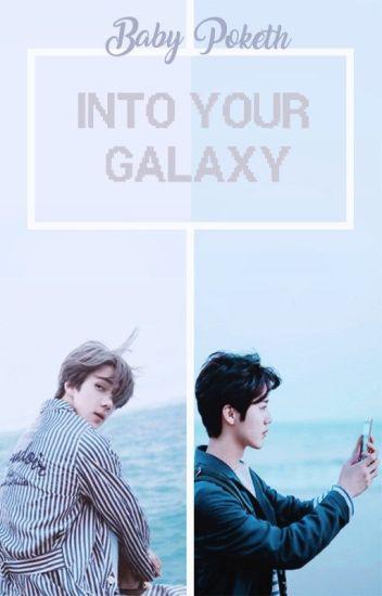 Into Your Galaxy {HunHan}