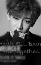 Faith Will Bring Us Together. (Bambam Short Story) COMPLETE by RapMonHentai