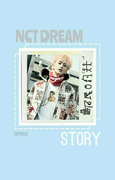 NCT DREAM STORY