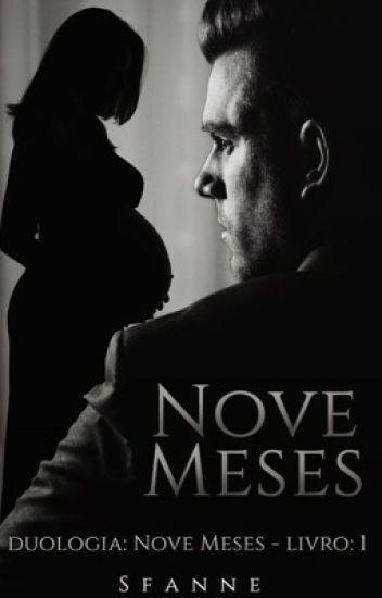 Nove Meses. (Livro 1)